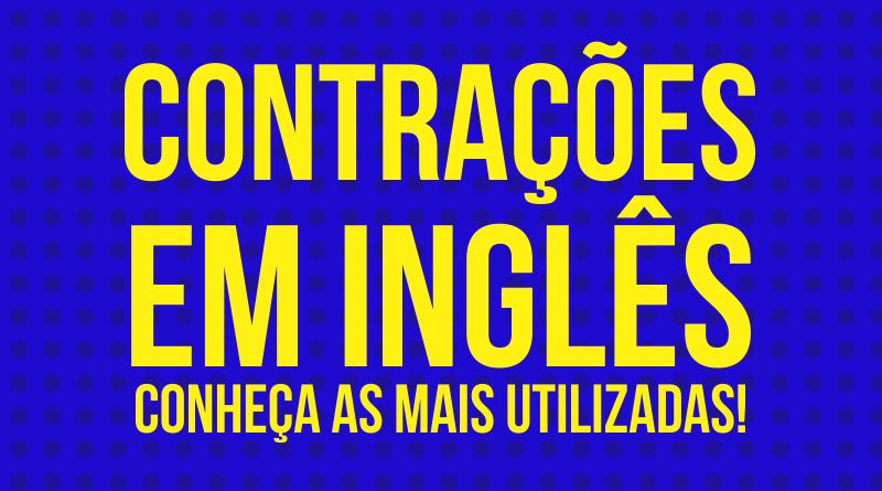 Conheça as Contrações em Inglês mais usadas