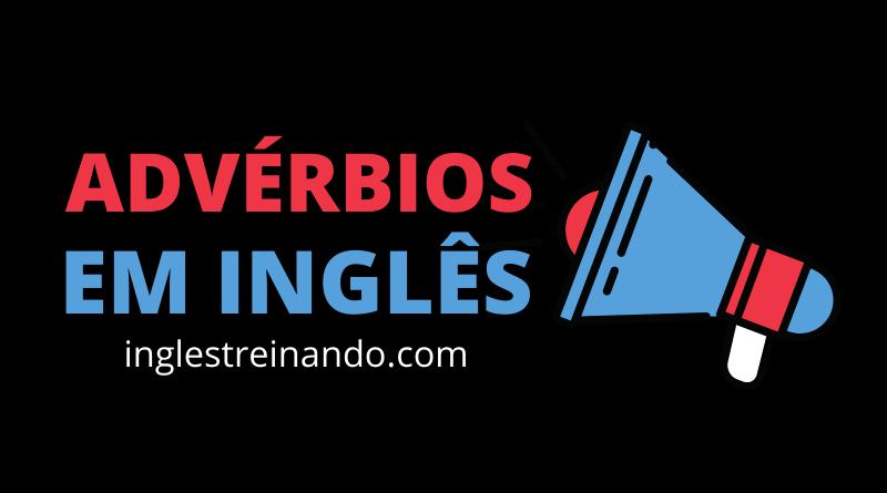 principais Advérbios em Inglês