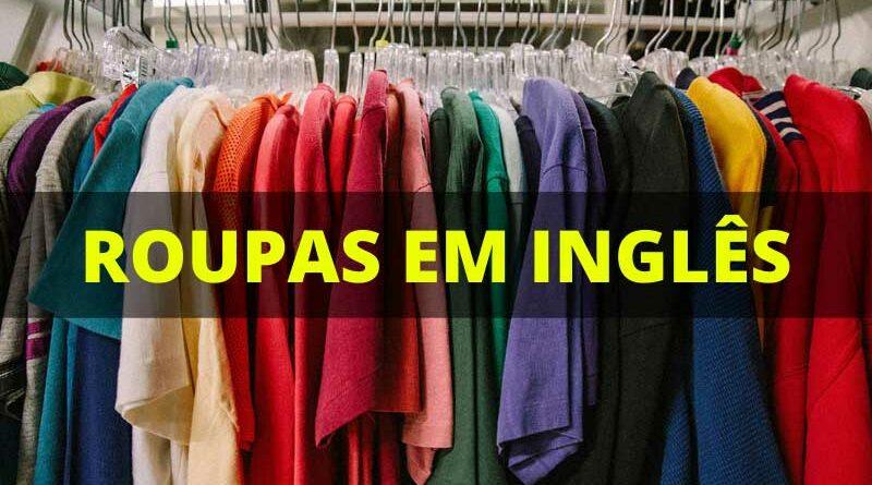 Principais Nomes de roupas em inglês
