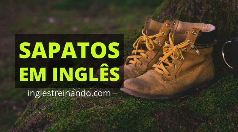 Nomes dos Tipos de sapatos em inglês