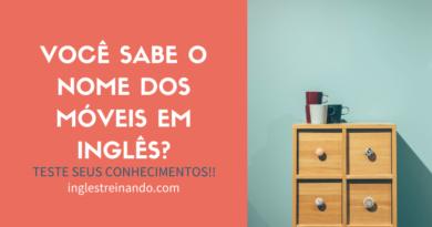 Móveis da casa em inglês: Teste seus conhecimentos