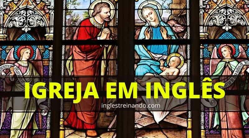 Vocabulário sobre Igreja em Inglês